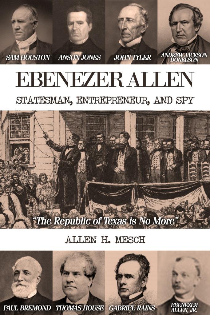 Cover for Ebenezer Allen - Statesman, Entrepreneur, and Spy